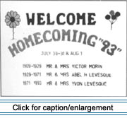 "Lawn sign listing history of occupancy for home during ""Welcome Chez nous; Homecoming 1993,"" Grand Isle, Maine."