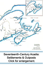 Seventeenth-Century Acadia: Settlements & Outposts