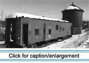 "The 1910 ""Green Water Tank"" and former Bangor & Aroostook Railroad caboose are properties of the Frenchville Historical Society adjacent to the former railroad station."